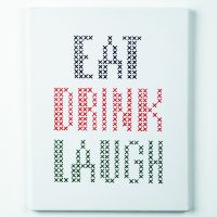 Eat Drink Laugh - embroidery kit /Anchor 30 x 21 cm