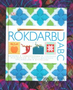 Rokdarbu ABC  ― Latvian Crafts
